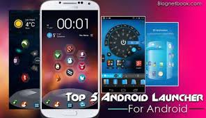 top android top 5 best android launchers 2017 for your android mobile
