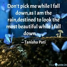 quotes pick me don u0027t pick me while i fall