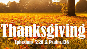 thanksgiving ephesians 5 20 psalm 136
