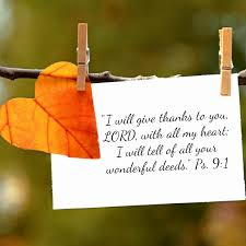 a psalm of thanksgiving the power of gratitude 21 verses of thanks to god debbie