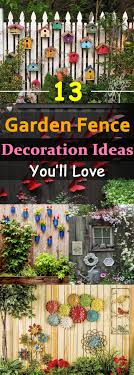 13 ways to decorate your fence decorating gardens