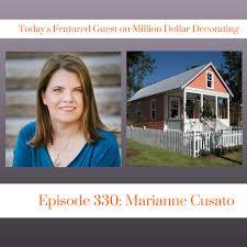 Marianne Cusato Episode 330 Marianne Cusato On Million Dollar Decorating