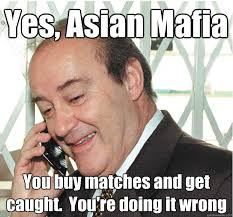 Mafia Memes - yes asian mafia you buy matches and get caught you re doing it