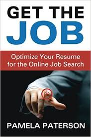 Resume Search Online by Get The Job Optimize Your Resume For The Online Job Search