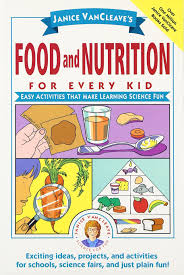 janice vancleave u0027s food and nutrition for every kid easy