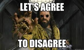 I Agree Meme - let s agree to disagree mutual agreement quickmeme