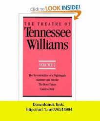 the theatre of tennessee williams volume 2 eccentricities of a