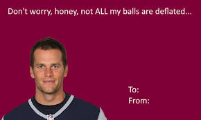 Meme Valentines - tom brady valentine s card deflategate know your meme