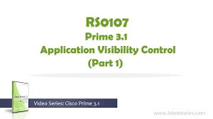 how to configure prime 3 1 application visibility control part 1