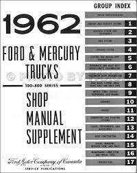 1962 ford u0026 mercury 100 800 truck repair shop manual original