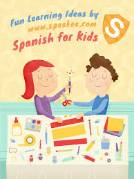 simple ideas for teaching spanish to kids speekee spanish for
