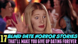 Blind Date From Hell 17 Blind Date Horror Stories That U0027ll Make You Give Up Dating Forever