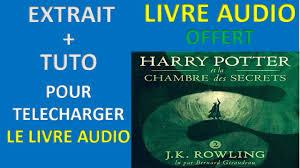harry potter et la chambre des secrets livre audio harry potter et la chambre des secrets livre audio