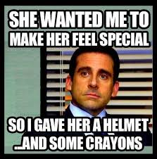 she wanted me to make her feel special meme memes pinterest