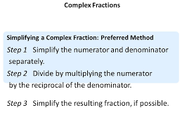aim how do we simplify complex fractions do now perform the