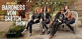 baroness von sketch show on ifc seasons 1 and 2 canceled tv