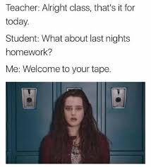 Why Memes - image result for 13 reasons why memes 13 reasons why pinterest