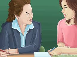81 Best Teacher And Principal by 4 Ways To Be A Good Teacher Wikihow