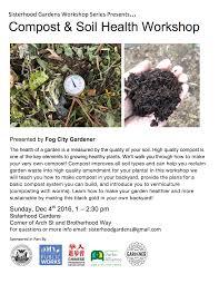 Garden Soil Types Compost And Soil Health Workshop Sisterhood Gardens