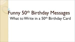 What To Say On 50th Birthday Card What To Write In A 50th Birthday Card Gangcraft Net