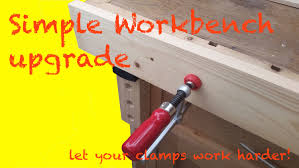 simple workbench vertical bench dogs and clamp upgrade with out
