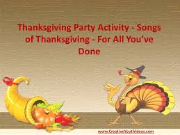 thanksgiving activity songs of thanksgiving for all you ve