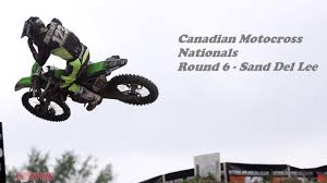 canadian pro motocross 2015 canadian motocross nationals round 6 sand del lee youtube