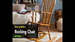 how to build a rocking chair from scratch youtube
