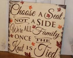 Wedding Seating Signs No Seating Plan Sign Come As You Are Family Wedding Sign