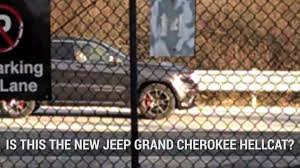 jeep tomahawk hellcat jeep grand cherokee trackhawk undisguised with hellcat power