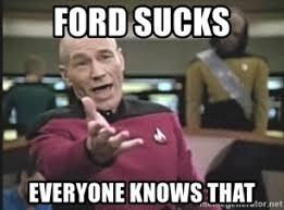 Ford Sucks Meme - ford sucks memes info