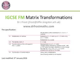igcse further maths matrix transformations by drfrostmaths