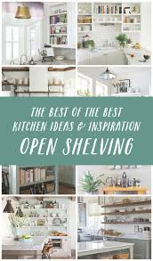 Kitchen Open Shelves Ideas Kitchens 6 54 The Inspired Room