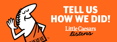 little caesars listens customer feedback
