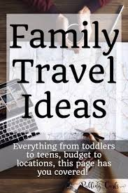 family vacation ideas on a budget family vacation ideas pulling curls