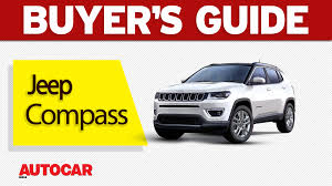 maruti jeep 2017 jeep compass buyers guide video autocar india
