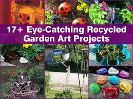 Diy Craft Projects For The Yard And Garden - 17 eye catching recycled garden art projects