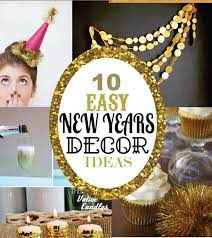 new years party decor 10 easy new years decor ideas party ideas