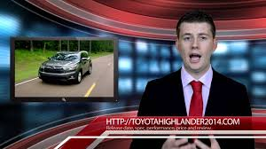 2015 Highlander Release Date 2014 2015 Toyota Highlander Review Release Date And Price Youtube