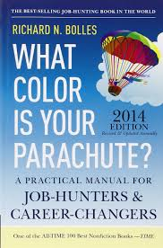what color is what color is your parachute 2014 a practical manual for