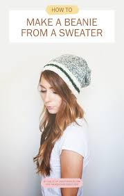 wardrobe remix diy no sew beanie from a sweater forest