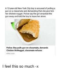 Chicken Nugget Meme - 25 best memes about chicken nuggets chicken nuggets memes