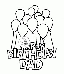 coloring pages happy birthday happy birthday dad with balloons coloring page for kids holiday