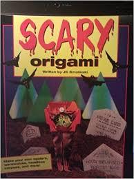 smolinski books scary origami smolinski mclaughlin 9781565653535