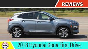 2018 hyundai kona first drive review car reviews photos youtube