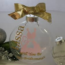 personalized will you be my bridesmaid ornament bridesmaid