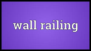 wall railing meaning youtube
