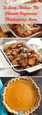 thanksgiving recipes vegetables 195 best thanksgiving recipes and tips images on pinterest