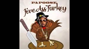papoose jive turkey