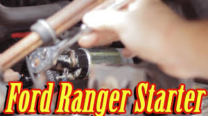 how to replace the starter in a ford ranger manual 5 speed
